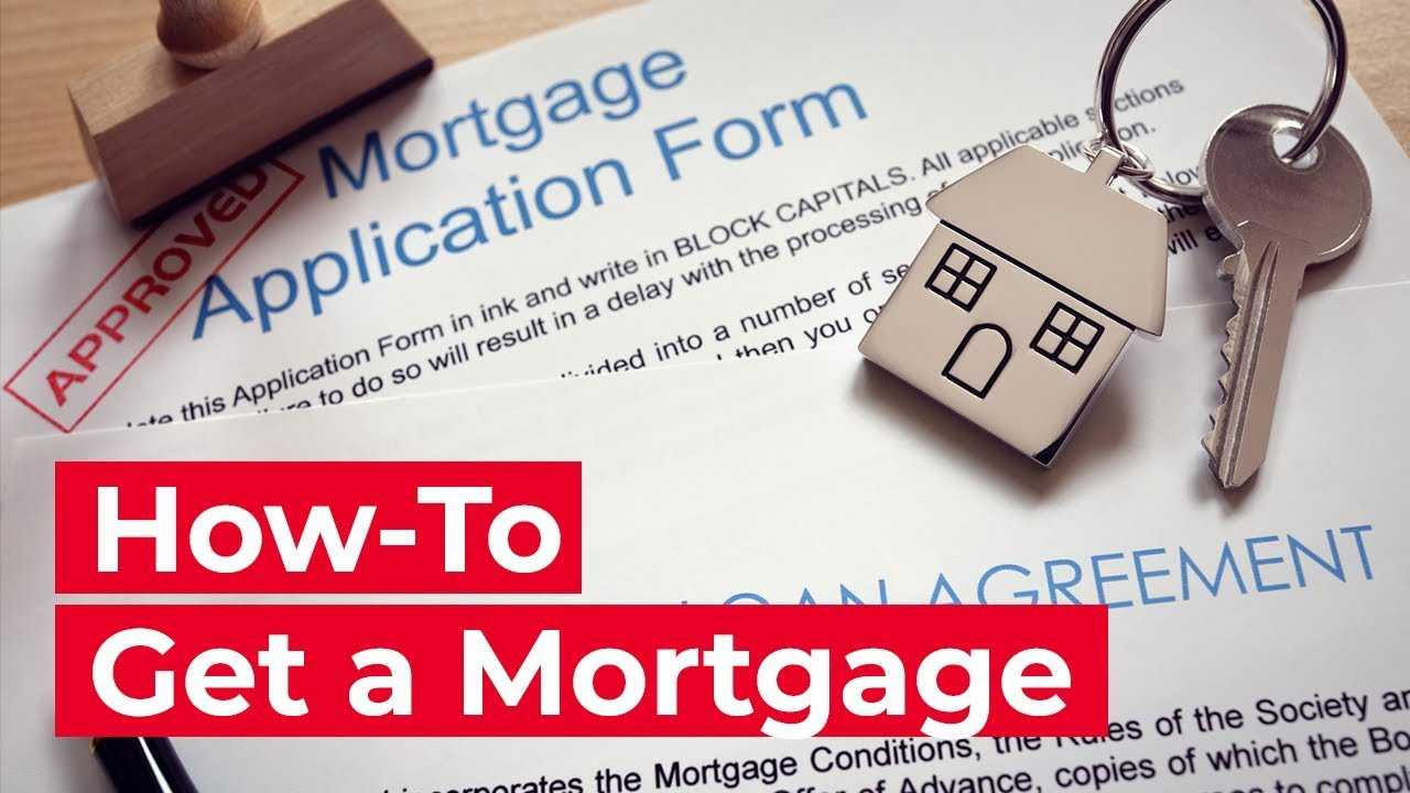 How To Get a Mortgage