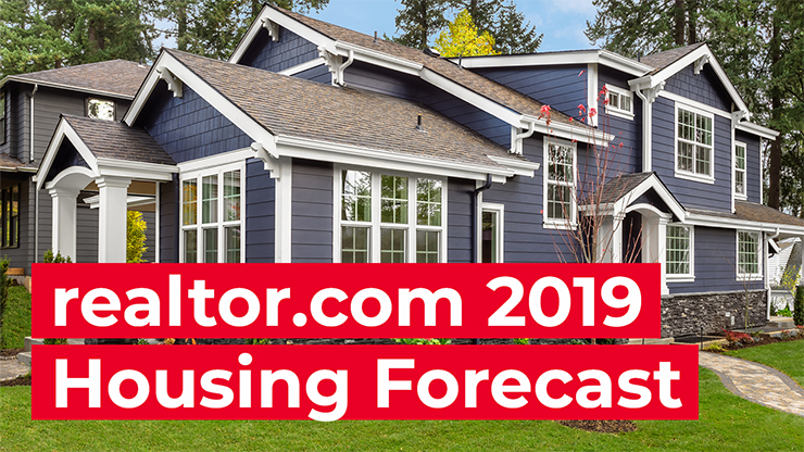 realtor.com 2019 housing forecast