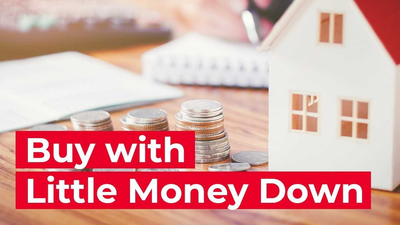 How To Buy a House with Little Money Down