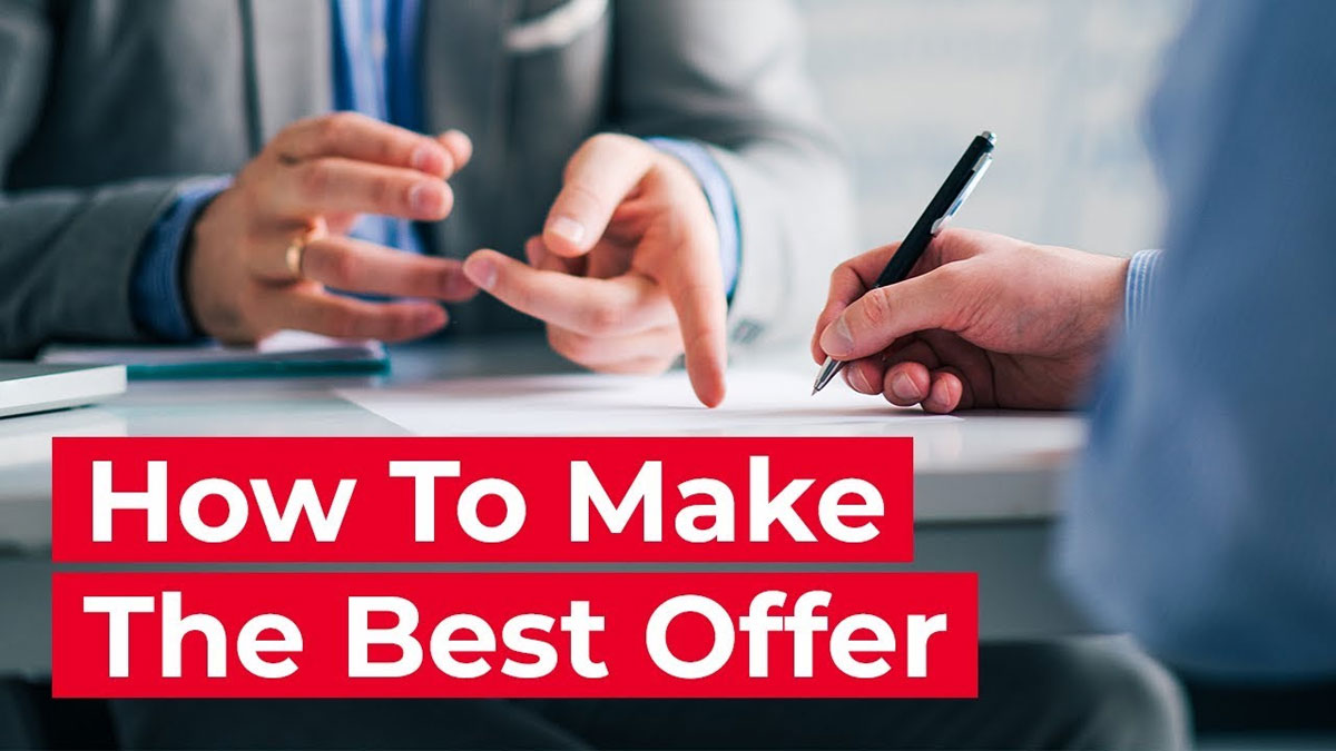 How to make the best offer