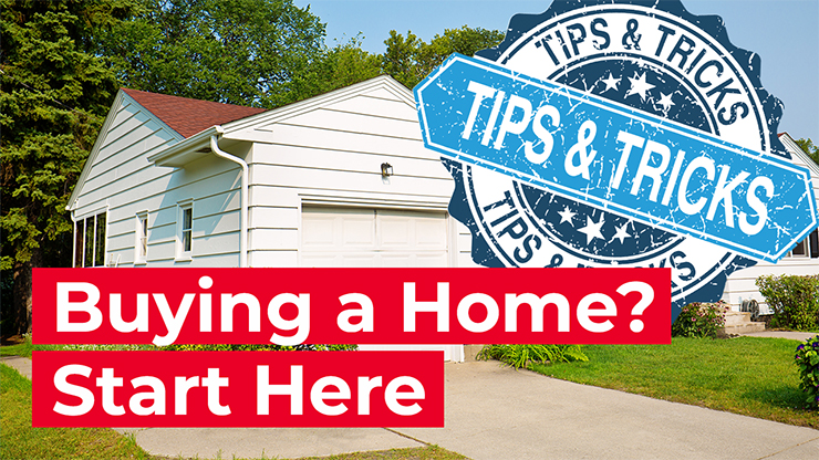 First time home buyer tips and tricks